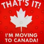 Moving to Canada: Separating Fact from Fiction (Part III)