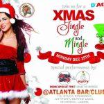 Come To Atlanta Bar For Xmas Night Jingle And Mingle