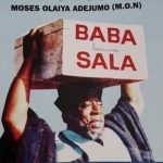 Veteran Comedian, Baba Sala, Dies At The Age Of 81